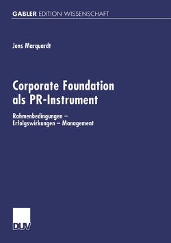 Corporate Foundation als PR-Instrument von Marquardt,  Jens