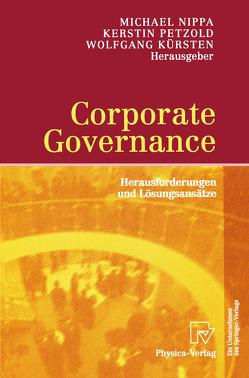 Corporate Governance von Kürsten,  Wolfgang, Nippa,  Michael, Petzold,  Kerstin