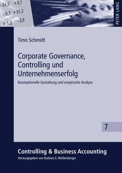 Corporate Governance, Controlling und Unternehmenserfolg von Schmidt,  Timo