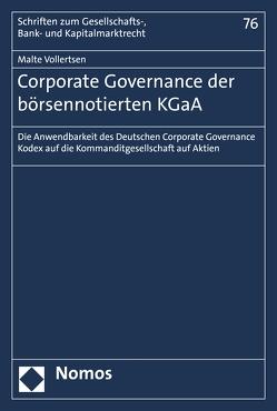 Corporate Governance der börsennotierten KGaA von Vollertsen,  Malte