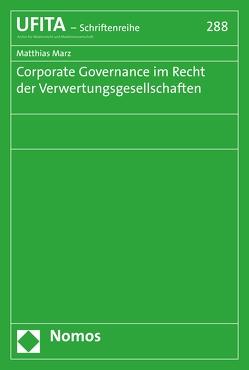 Corporate Governance im Recht der Verwertungsgesellschaften von Marz,  Matthias