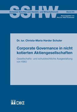 Corporate Governance in nicht kotierten Aktiengesellschaften von Harder Schuler,  Christa M