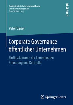 Corporate Governance öffentlicher Unternehmen von Daiser,  Peter