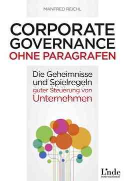 Corporate Governance ohne Paragrafen von Reichl,  Manfred