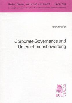 Corporate Governance und Unternehmensbewertung von Hofer,  Heinz