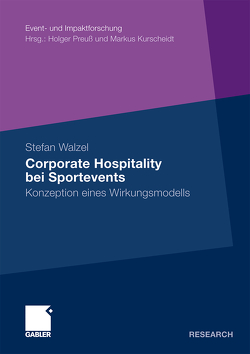 Corporate Hospitality bei Sportevents von Walzel,  Stefan