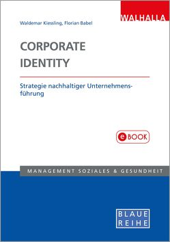 Corporate Identity von Babel,  Florian, Kiessling,  Waldemar