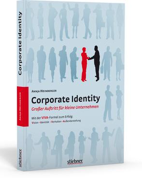 Corporate Identity – Großer Auftritt für kleine Unternehmen von Weinberger,  Annja