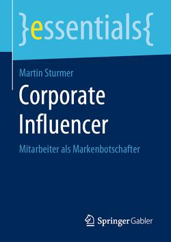 Corporate Influencer von Sturmer,  Martin