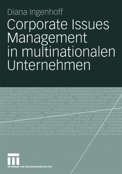 Corporate Issues Management in multinationalen Unternehmen von Ingenhoff,  Diana