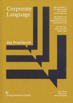 Corporate Language das Praxisbuch von Classen,  Veronika, Czopf,  Géza, Reins,  Armin