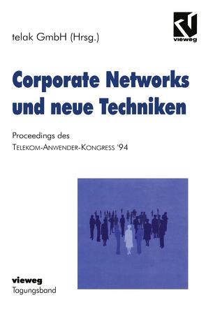 Corporate Networks und neue Techniken von Telak GmbH,  NA