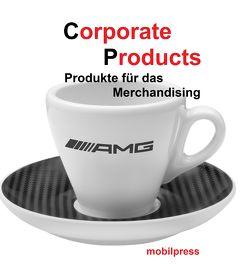 Corporate Products von Zimmermann,  Gerd