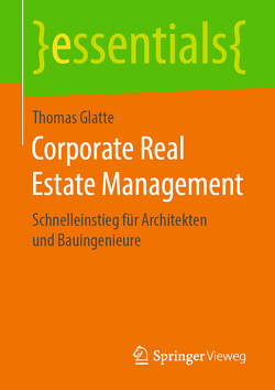 Corporate Real Estate Management von Glatte,  Thomas