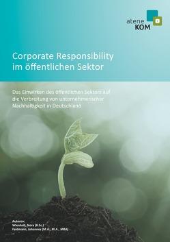 Corporate Responsibility im öffentlichen Sektor von Feldmann,  Johannes, Wienholt,  Nora