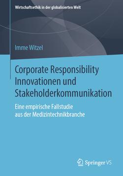 Corporate Responsibility Innovationen und Stakeholderkommunikation von Witzel,  Imme
