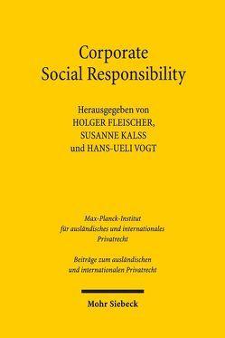 Corporate Social Responsibility von Fleischer,  Holger, Kalss,  Susanne, Vogt,  Hans-Ueli