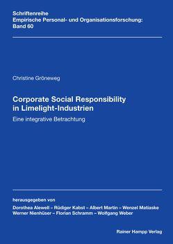 Corporate Social Responsibility in Limelight-Industrien von Gröneweg,  Christine