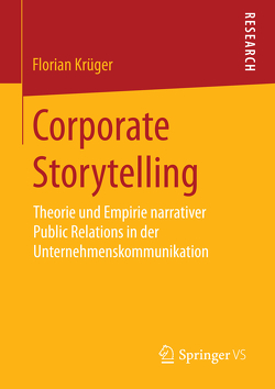 Corporate Storytelling von Krüger,  Florian