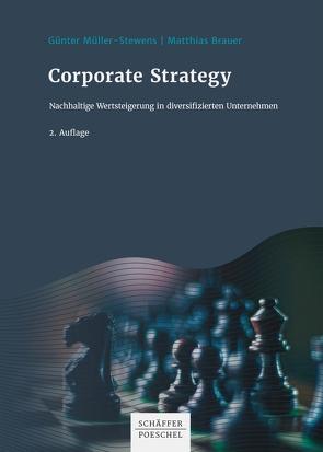 Corporate Strategy von Brauer,  Matthias, Mueller-Stewens,  Guenter