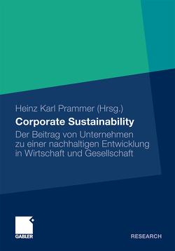 Corporate Sustainability von Prammer,  Heinz Karl