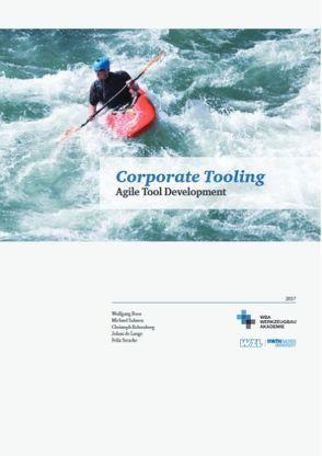 Corporate Tooling von de Lange,  Johan, Dr. Salmen,  Michael, Kelzenberg,  Christoph, Prof. Dr. Boos,  Wolfgang, Stracke,  Felix