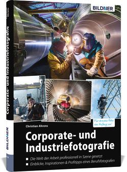 Corporate- und Industriefotografie von Ahrens,  Christian