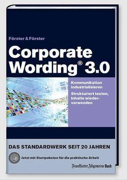 Corporate Wording® 3.0 von Foerster,  Andreas, Förster,  Hans-Peter