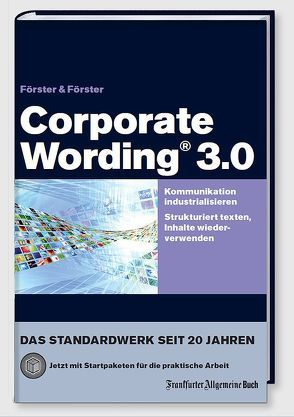 Corporate Wording® 3.0 von Foerster,  Andreas, Förster,  Hans-Peter