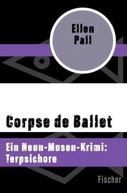 Corpse de Ballet von Kruse,  Tatjana, Pall,  Ellen