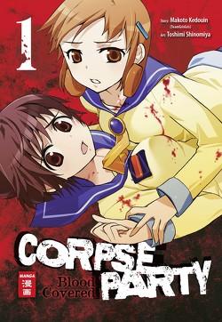 Corpse Party – Blood Covered 01 von Caspary,  Constantin, Kedouin,  Makoto, Shinomiya,  Toshimi