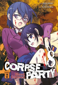 Corpse Party – Blood Covered 08 von Caspary,  Constantin, Kedouin,  Makoto, Shinomiya,  Toshimi