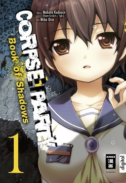 Corpse Party – Book of Shadows 01 von Caspary,  Constantin, Kedouin,  Makoto, Orie,  Mika