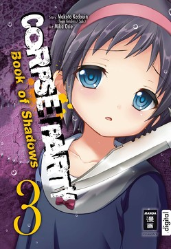 Corpse Party – Book of Shadows 03 von Caspary,  Constantin, Kedouin,  Makoto, Orie,  Mika