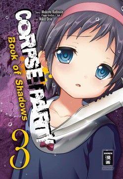 Corpse Party – Book of Shadows 03 von Caspary,  Constantin, Kedouin,  Makoto, Orie,  Mika