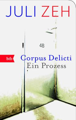 Corpus Delicti von Zeh,  Juli