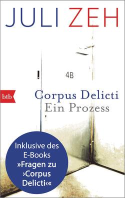 Corpus Delicti: erweiterte Ausgabe von Zeh,  Juli