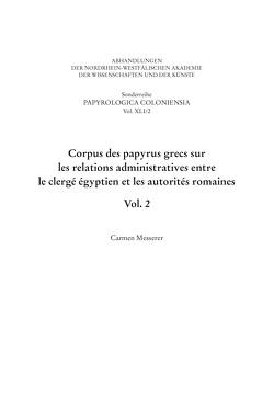 Corpus des papyrus grecs sur les relations administratives entre le clergé égyptien et les autorités romaines von Haneklaus,  Birgitt, Messerer,  Carmen