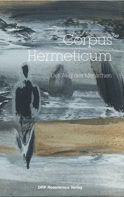 Corpus Hermeticum von Friedrich,  Gunter, Krzyzan,  Beate, Trismegistos,  Hermes