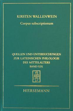 Corpus subscriptionum von Wallenwein,  Kirsten