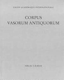 Corpus Vasorum Antiquorum Deutschland Bd. 106: Dresden Band 4 von Dehl-von Kaenel,  Christiane