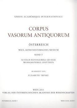 Corpus Vasorum Antiquorum Österreich Wien, Kunsthistorisches Museum Band 5 von Trinkl,  Elisabeth