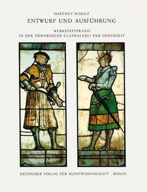 Corpus Vitrearum medii Aevi Deutschland. Studien / Entwurf und Ausführung von Scholz,  Hartmut