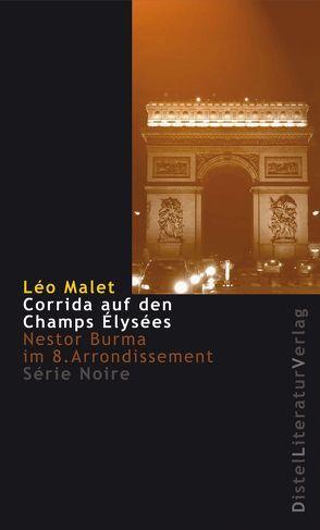 Corrida auf den Champs-Élysées von Grän,  Katarina, Malet,  Léo, Stephan,  Peter