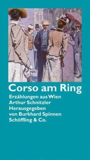 Corso am Ring von Schnitzler,  Arthur
