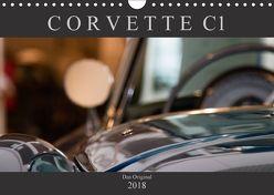Corvette C1 – Das Original (Wandkalender 2018 DIN A4 quer) von Schürholz,  Peter