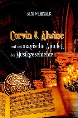 Corvin & Alwine von Wehinger,  Beni