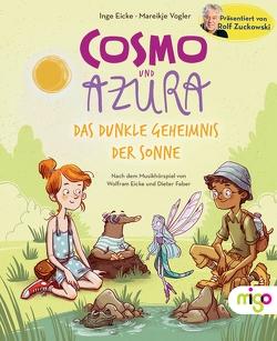Cosmo und Azura von Eicke,  Inge, Faber,  Dieter, Vogler,  Mareikje