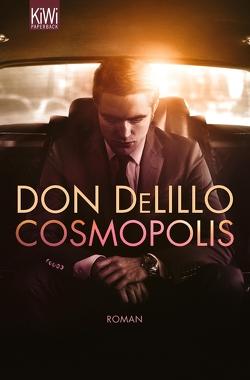 Cosmopolis von DeLillo,  Don, Heibert,  Frank