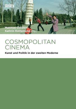 Cosmopolitan Cinema von Christen,  Matthias, Rothemund,  Kathrin